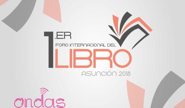 Primer Foro Internacional del Libro – Paraguay 2018