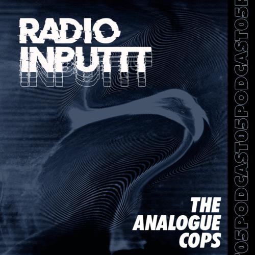 Inputtt Radio #5
