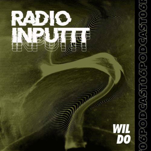 Inputtt Radio #6