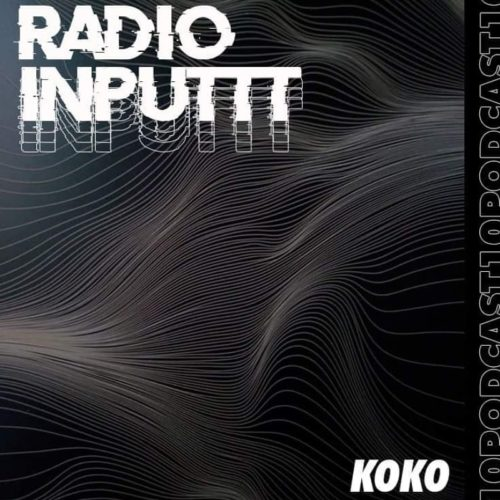 Inputtt Radio #10
