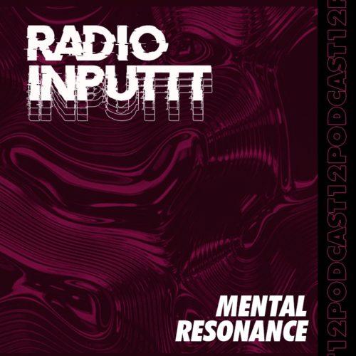 Inputtt Radio #12