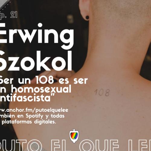 Ep. 21: Todos somos 108, con Erwing Szokol