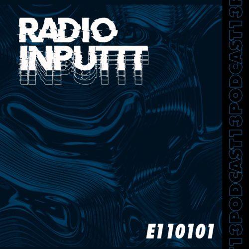 Inputtt Radio #13