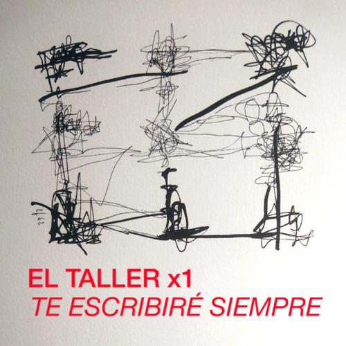 """El Taller x1 – Rafael Alberti y Leon Ferrari: """"Te Escribiré Siempre"""""""
