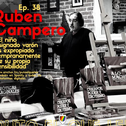 Ep. 38: Masculinidad rugbier y el Animalismo con Ruben Campero