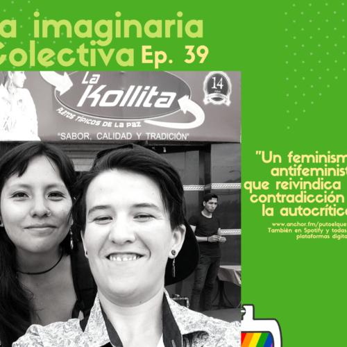 Ep. 39: Imaginando Utopias con la Colectiva La Imaginaria