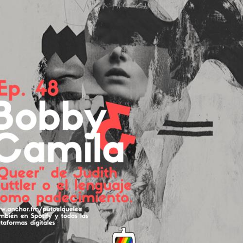 Ep. 48: Padecer el lenguaje con Cami Arcondo y Bobby Irrazabal
