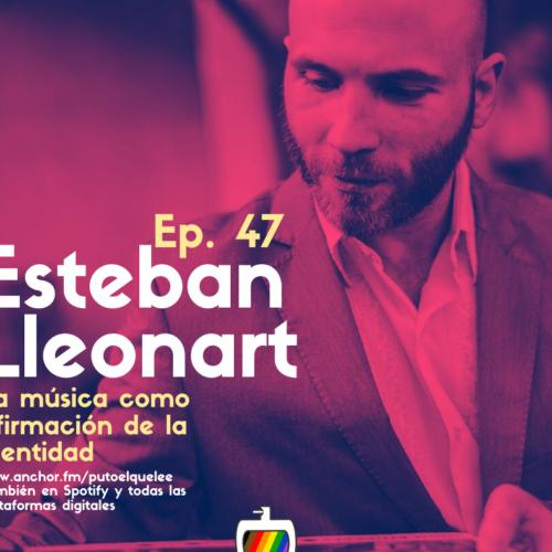 Ep. 47: Colonización y descolonización musical, con Esteban Lleonart