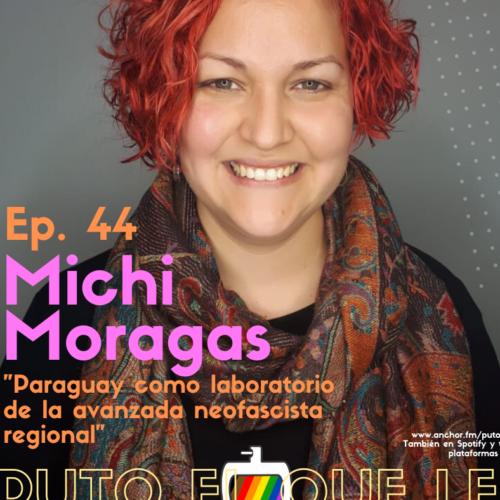 Ep. 44: Visibilizar la historia con Michi Moragas