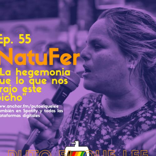 Ep. 55: Una F.R.I.D.A en campaña con NatuFer
