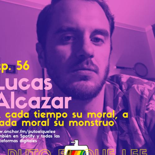 Ep 56: Los monstruos de Hollywood también son políticos, con Lucas Alcazar