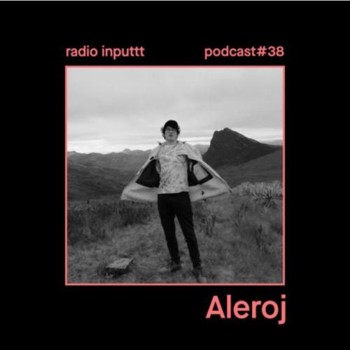 Radio Inputtt #38