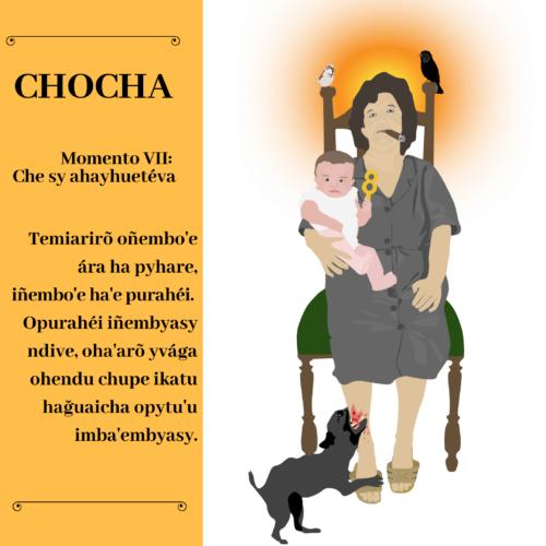 Chocha – Momento VII: Che sy ahayhuetéva