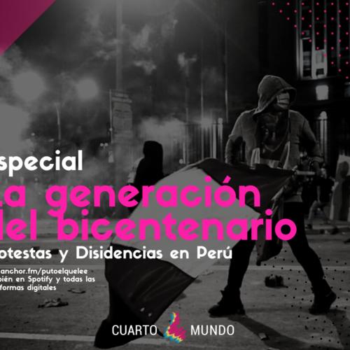 CUARTOMUNDO02 // La generación del bicentenario